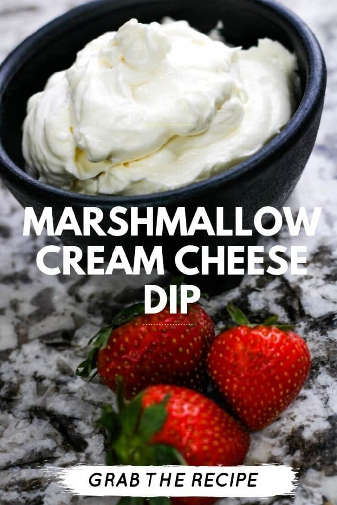 marshmallow cream cheese dip